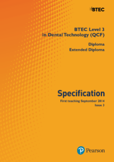 BTEC Level 3 Dental Technology specification