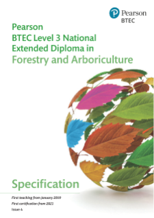 Specification - Pearson BTEC Level 3 National Extended Diploma in Forestry and Arboriculture