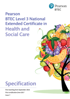 Specification - Pearson BTEC Level 3 National Extended Certificate in Health and Social Care