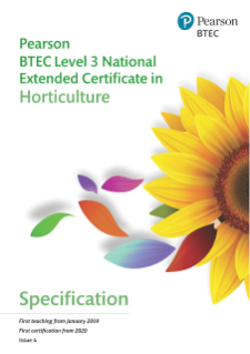 BTEC Level 3 National Extended Certificate in Horticulture - Specification