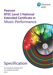 Specification - BTEC Level 3 National Extended Certificate in Music Performance