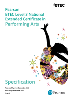 BTEC Level 3 Nationals Extended Certificate in Performing Arts specification