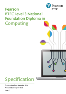 Specification - Pearson BTEC Level 3 National Foundation Diploma in Computing