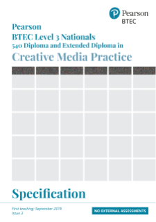 BTEC Nationals L3 Creative Media Practice Diploma Specification