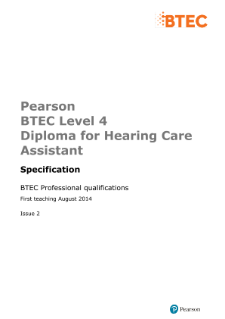 BTEC Level 4 Diploma for Hearing Care Assistant specification