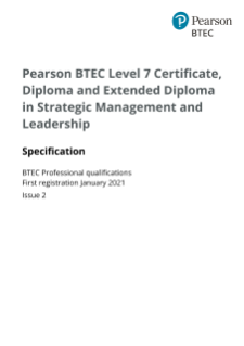 Pearson BTEC Level 7 Certificate in Strategic Management  and Leadership specification