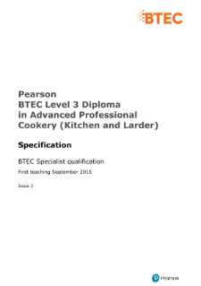 Pearson BTEC Level Diploma in Advanced Professional Cookery (Kitchen and Larder) Specification
