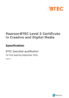 BTEC Level 3 Certificate in Creative and Digital Media specification