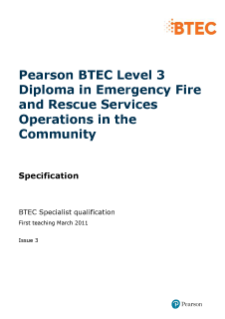 BTEC Level 3 Diploma in Emergency Fire and Rescue Services Operations in the Community specification