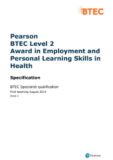 BTEC Level 2 Award in Employment and Personal Learning Skills in Health specification