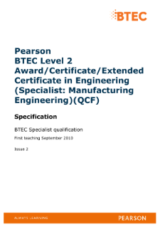 BTEC Level 2 Engineering (Specialist - Manufacturing Engineering) specification