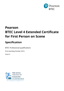 Specification - Pearson BTEC Level 4 Extended Certificate for First Person on Scene