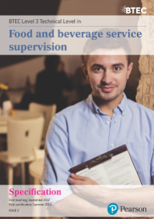Specification - BTEC Level 3 Technical Level in Food and Beverage Service Supervision ,,