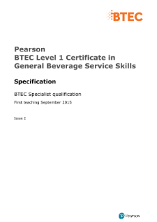 Pearson BTEC Level 1 Certificate in General Beverage Service Skills Specification