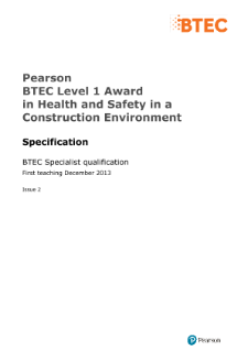BTEC Level 1 Award in Health and Safety in a Construction Environment specification