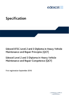 BTEC Level 2 Diploma in Heavy Vehicle Maintenance and Repair Principles specification