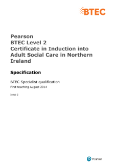 BTEC Level 2 Certificate in Induction into Adult Social Care in Northern Ireland specification