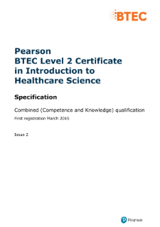 BTEC Level 2 Certificate in Introduction to Healthcare Science specification