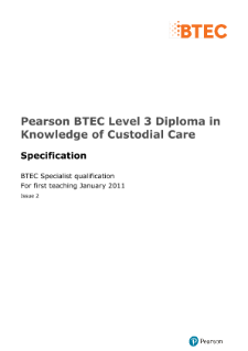 BTEC Level 3 Diploma in Knowledge of Custodial Care specification