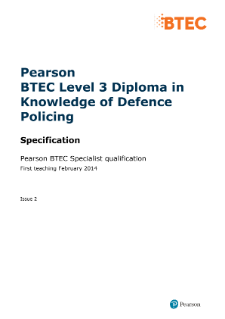 BTEC Level 3 Diploma in Knowledge of Defence Policing specification
