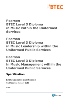 BTEC Level 3 Diploma in Music Leadership within the Uniformed Public Services specification