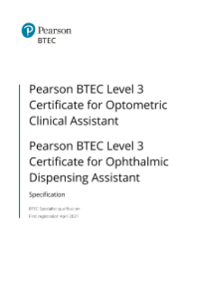 BTEC Level 3 Certificate for Optometric Clinical Assistant specification
