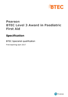BTEC Level 3 Award in Paediactric First Aid specification
