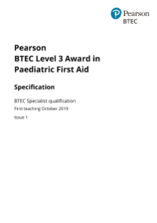 Pearson BTEC Level 3 Award in Paediatric First Aid specification