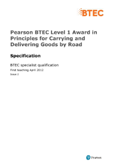 BTEC Level 1 Award in Principles for Carrying and Delivering Goods by Road specification
