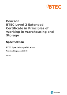 BTEC Level 2 Extended Certificate in Principles of Working in Warehousing and Storage specification