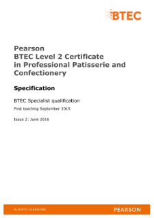 Pearson BTEC Level 2 Certificate in Professional Patisserie and Confectionery Specification