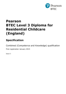 BTEC Level 3 Diploma for Residential Childcare (England) specification