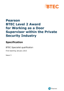 Pearson BTEC Level 2 Award for Working as a Door Supervisor within the Private Security Industry
