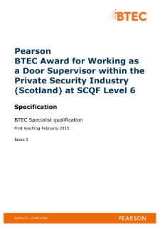 BTEC Award for Working as a Door Supervisor within the Private Security Industry (Scotland) specification