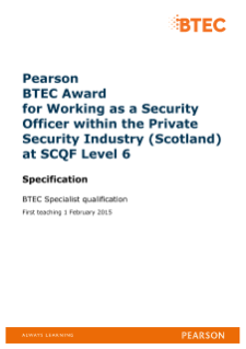 BTEC Award for Working as a Security Officer within the Private Security Industry (Scotland) specification