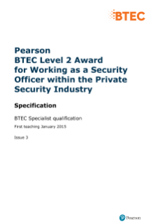 BTEC Level 2 Award for Working as a Security Officer within the Private Security Industry specification