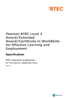 BTEC Level 2 WorkSkills for Effective Learning and Employment specification
