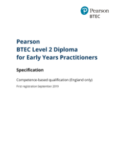 BTEC Level 2 Diploma for Early Years Practitioners specification
