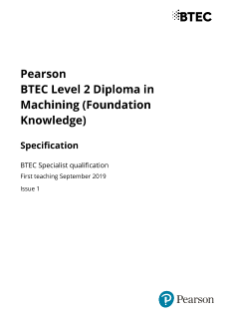 BTEC Level 2 Diploma in Machining (Foundation Knowledge) specification