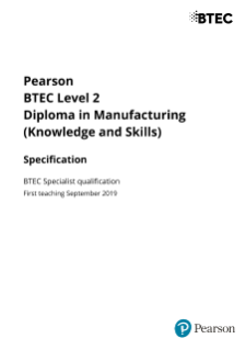 BTEC Level 2 Diploma in Manufacturing (Knowledge and Skills)