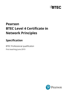 Specification - Pearson BTEC Level 4 Certificate in Network Principles