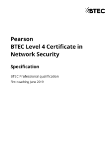 Specification - Pearson BTEC Level 4 Certificate in Network Security