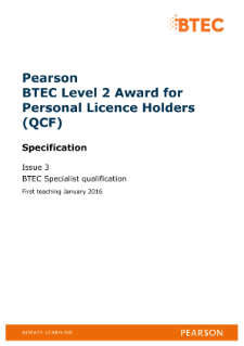 BTEC Level 2 Award for Personal Licence Holders specification