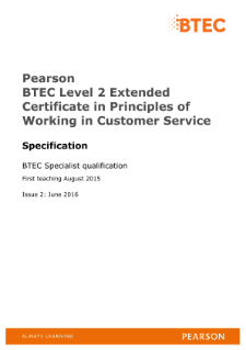 BTEC Level 2 Extended Certificate in Principles of Working in Customer Service specification
