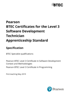 Specification - Pearson BTEC Certificates for the Level 3 Software Development Technician Apprenticeship Standard