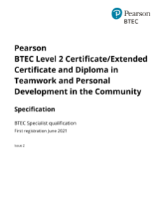 Pearson BTEC Level 2 Certificate in Teamwork and Personal Development in the Community