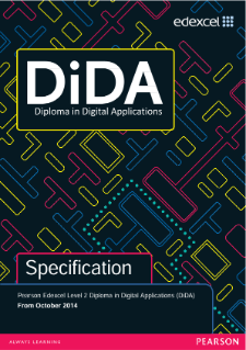 Edexcel Level 2 Diploma in Digital Applications (DiDA) specification