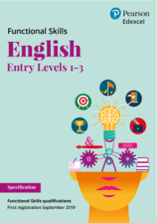 Pearson Edexcel Functional Skills English - Entry Level 1-3 specification
