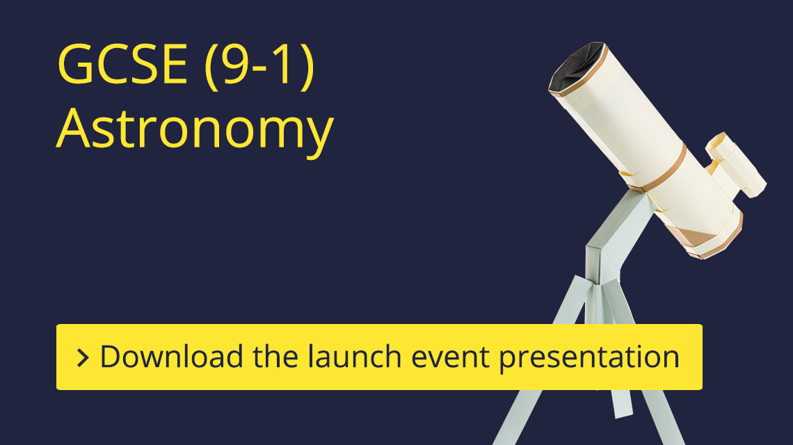 GCSE (9-1) Astronomy Launch Event banner