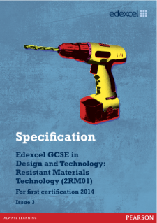 Edexcel GCSE D&T - Resistant Materials 2012 specification